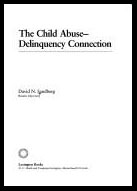 The Child Abuse-Delinquency Connection