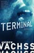 Terminal, a Burke novel by Andrew Vachss